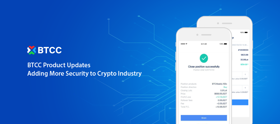 BTCC Product Updates – Adding More Security to Crypto Industry