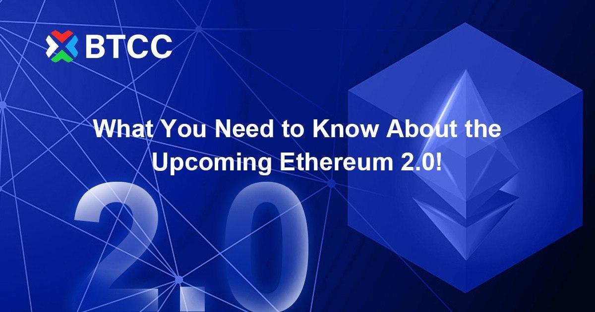 What You Need to Know About the Upcoming Ethereum 2.0!